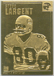 Steve Largent, Seattle Seahawks 22 Kt Gold Foil Card