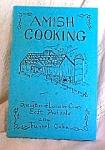 Amish Cooking -specialities Of Lancaster County Cookbook