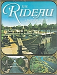 The Rideau Canal, Pictorial History Of The Waterway