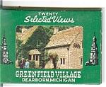 Greenfield Village, Dearborn, Mi Souvenir Folder 20 Vie