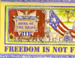 Freeddom Is Not Free Home Of The Brave