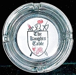 The Knights Table Restaurant Advertising Ashtray