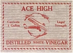Ace High White Distilled Vinegar Paper Label
