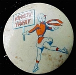 Frosty Treats Dixie Cups Soda Celluliod Pin Back Button