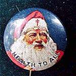 Nat'l Tuberculosis Assoc Santa Advertising Pin Back Button