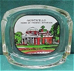 Monticello Home Of Thom Jefferson Souvenir Ashtray