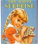 Childrens The Happy Surprise Wonder Book