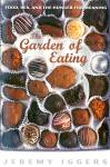 Garden Of Eating: Food, Sex And The Hunger For Meaning