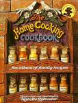 Home Cooking Cookbook: Album Of Family Recipes