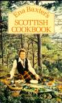 Ena Baxter's Scottish Cook Book, Traditional Recipe Secrets