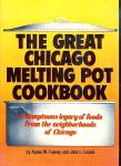 The Great Chicago Melting Pot Cookbook
