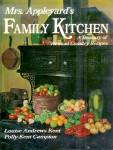 Mrs. Appleyard's Family Kitchen: Treasury Of Vermont Country Recipes