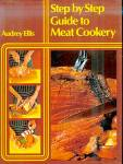 Step By Step Guide To Meat Cookery