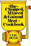 Chopped, Minced & Ground Meat Cookbook
