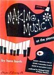 Making Music At The Piano - Barth - Book 1