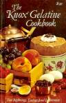 Knox Gelatine Cookbook: Fun Beginnings, Endings And In Betweens
