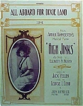 "All Aboard For Dixie Land - 1913 Musical ""high Jinks"""