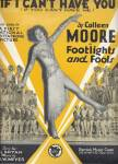 If I Can't Have You - From Footlights And Fools - 1929