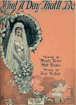 What A Day That'll Be - 1920 Sheet Music