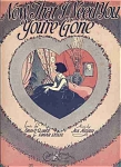 Now That I Need You, You're Gone - 1923 Sheet Music