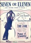 Seven Or Eleven - Make It Snappy - Eddie Cantor 1923
