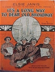 It's A Long Way To Dear Old Broadway - Wwi Sheet Music