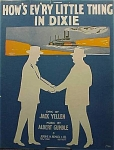 How's Ev'ry Little Thing In Dixie? - 1916 Sheet Music