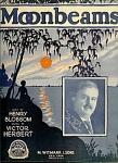 Moonbeams, A Serenade - Victor Herbert - 1928