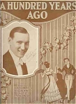 A Hundred Years Ago - 1920 Sheet Music