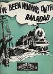 I've Been Working On The Railroad - 1936