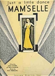 Just A Little Dance Mam'selle - 1930 Sheet Music