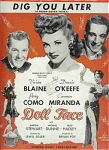 "Dig You Later - 1945 Movie ""doll Face"""