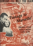 "Someday, I'll Meet You Again - ""passage To Marseille"" 1944"