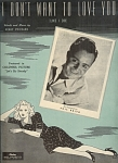 I Don't Want To Love You Like I Do - Phil Brito 1944
