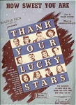 "How Sweet You Are - From ""thank Your Lucky Stars"" - 1943"