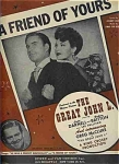 A Friend Of Yours - From The Great John L- Linda Darnell