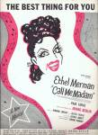 The Best Thing For You - From Call Me Madame - Ethel Merman 1950