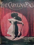 That Carolina Rag - 1911 Rag Time Sheet Music