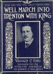 We'll March Into Trenton With King - N.j. Political Song 1919