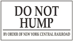 Do Not Hump Train Yard Porcelain Sign