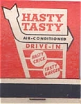 Hasty Tasty Drive In Front Strike Matches