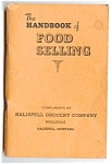 1938 Handbook Of Food Selling, Kalispell Mt