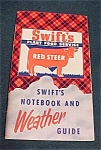 Swift's Notebook & Weather Guide Circa 1953