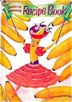 1950 Chiquita Banana Recipe Book