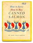 1938 How To Buy And Serve Canned Salmon Cookbook