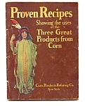 1920's Proven Recipes Of 3 Great Corn Products.