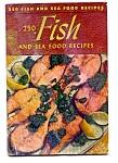 250 Fish And Seafood Recipes Circa 1940