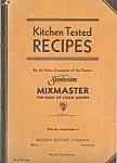 1933 Sunbeam Mixmaster Kitchen Tested Recipes
