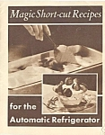 1930's Magic Shortcut Recipes For Auto Refrigerator