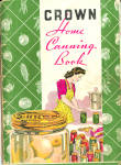 1943 Crown Home Canning Book